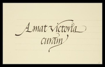 Amat  victoria curam (Victory favors those who take pains)