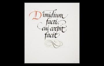 Dimidium facti, qui coepit facit (He who has begun has the work half done)