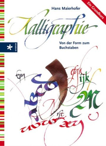 书法:从形式到字母(Kalligraphie. Von der Form zum Buchstaben)
