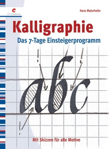 书法:适用于所有主题的画稿(Kalligraphie. Mit skizzen fur alle Motive)